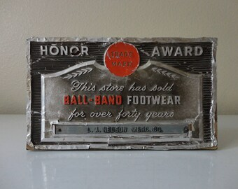 VINTAGE advertising honor award SIGN - ball band footwear - hang or stand - sold as found
