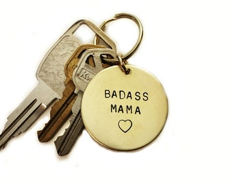 Badass Mama Handstamped Keychain // Mother's Day Gift + Feminist + Mama Bear + Badass Mom + Strong As Hell + Gift For Mom + Mommy Keychain