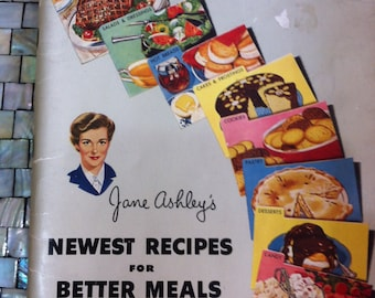 Jane Ashley's Newest Recipes for Better Meals 1952 paperback 80 pages