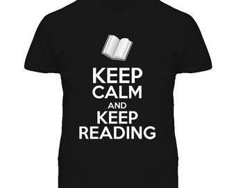Keep Calm And Keep Reading T Shirt