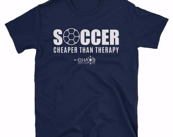 Soccer - Cheaper Than Therapy Tshirt
