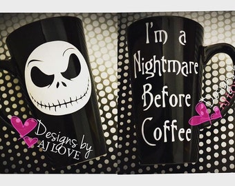 Nightmare before Christmas Jack//I'm a Nightmare before Coffee// Tall Latte Coffee Mug 16oz