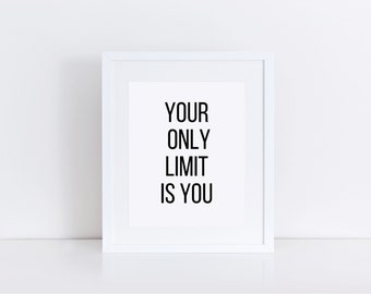 Office Quotes Men, Your only limit is you, Men Office Art, Office Quote Poster, Office Quote Signs, Office Wall Art, Office Wall Decor, Art
