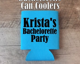 Bachelorette Party Can Coolers - Custom Bachelorette Party Can Coolers - Bachelorette Party Gifts - Customized Can Coolers and Favors