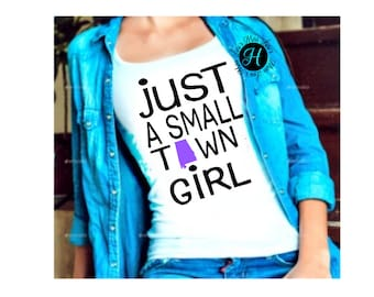 Just a small town girl Alabama Distressed   SVG DFX, t shirt, cricut, cameo, commercial license, state svg, home town svg, Alabama svg