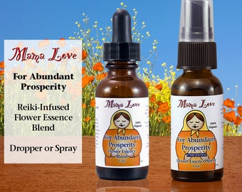Abundant Prosperity, Flower Essence Dropper or Spray, Organic, Reiki-Infused Flower Remedy, Abundance, Feeling Grateful