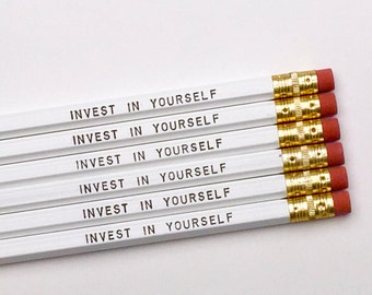invest in yourself pencils, set of 6 pencils, imprinted pencils, quote pencils, fun desk accessories, custom pencils, positive quote office
