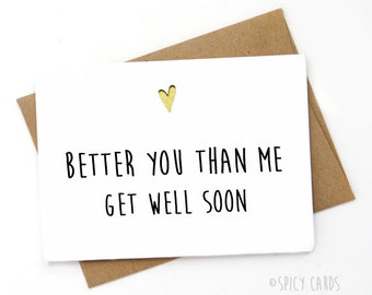 Handmade Funny Get Well Card