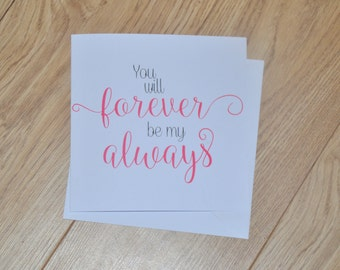 Anniversary Card, I Love You Card, Wedding Anniversary Card, Relationship Card, Forever Be My Always, Love Card, Valentine Day Greeting Card