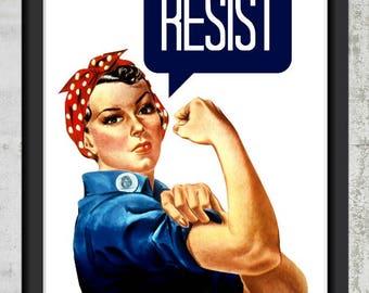 Rosie the Riveter Resist - Wall Art Print Digital Download