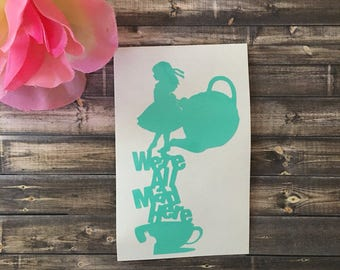 Were all mad here | Alice in Wonderland | Disney Decal