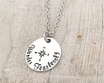 Compass Jewelry Necklace - Wanderlust Necklace - Compass Charm - Gifts for Her - Hand stamped Wander Fearlessly Compass Silver Tone Necklace