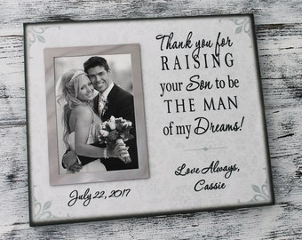 Thank you for raising your son to be the man of my dreams, parent wedding gift, personalized wedding frame, parent of the groom gift CAN-316