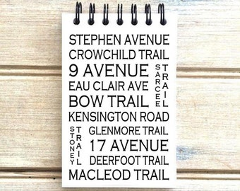 Calgary Alberta - Love This Place - Street Name Notebook - Busroll Notepad Journal Custom Gift - Canada The Jitterbug Shop
