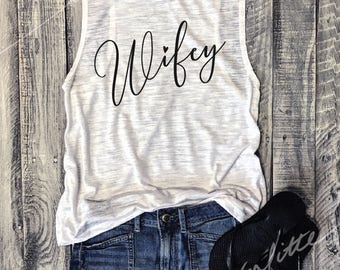 SALE!! Wifey...White Muscle Tee, Workout Top, Muscle Tank, Pizza, Funny Shirt, Bachelorette, bridal party, bride, honeymoon, wedding