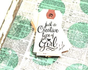Creative Girl manila tags, set of 10 - Girls Craft Night - Ladies Craft Night - Hand stamped tag - Just a Creative type of Girl
