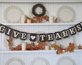 GIVE THANKS Banner for the Thanksgiving Season, Thanksgiving Decor, Thanksgiving Sign, Fall decorations, Autumn decor