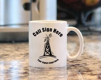 "Ham Radio Call Sign Mug ""Your Signal Stops Here"", 11oz. Custom Ceramic Mug, Coffee Mug Gift, Call Sign, CQ, Amateur Radio"