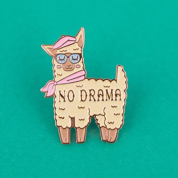 Perfect No Drama Llama Enamel Pin Funny Enamel Pin