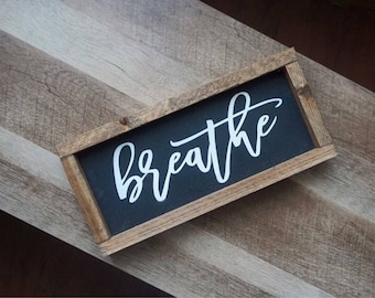 Breathe | Wood Signs | Farmhouse decor | Farmhouse Style | Pinterest