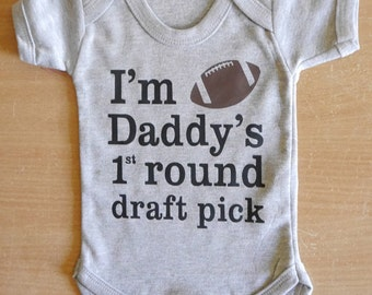 I'm daddy's 1st round draft pick American Football Baby Vest / Body Suit / Play Suit