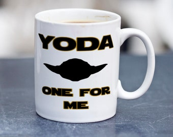 Yoda One For Me Coffee Mug - Yoda One For Me Coffee - Yoda One For Me Mug - Yoda One For Me - Yoda Coffee Mug - Yoda Best Coffee Mug
