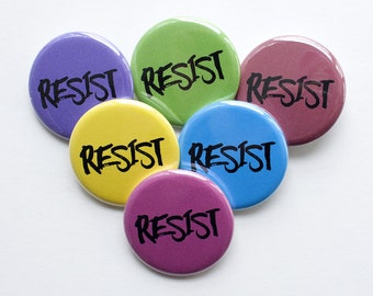 Resist Pin – Resist Button – 1.25 inch Button – Political Pin – Resistance – Woman's Place is in the Resistance – Pins for Backpacks