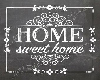 Home sweet home sign- Home Sweet Home Chalk sign- DIGITAL INSTANT DOWNLOAD