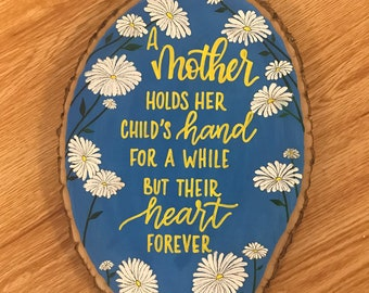 Mother's Love Wood Round