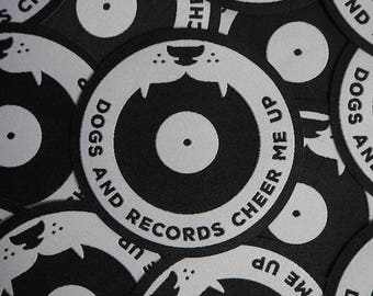 Dogs and records cheer me up - Woven patch