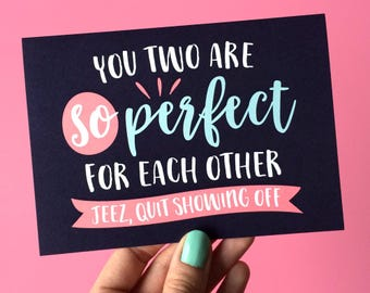 Perfect For Each Other Card - Funny Wedding Card - Bridal Shower Card - Card For Bride - Card For Groom - Anniversary Card - Engagement Card