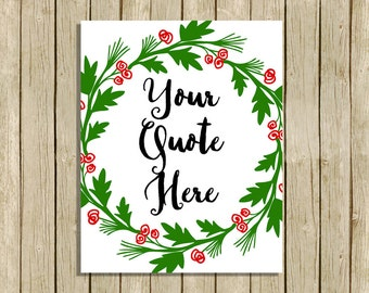 Custom Christmas quote wall art printable personalised holly wreath instant download digital 8 x 10 modern contemporary art print home decor