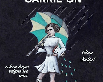 Keep Calm and Carrie On Carrie Fisher Tribute Acrylic Painting Princess Leia