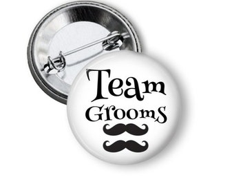 LGBTQ, Gay Marriage, Equality, Team Grooms, Gay Pride, Bachelor Party, Love Wins, LGBTQ Ally, Gay Rights, Gay Marriage, Mustache Pinback