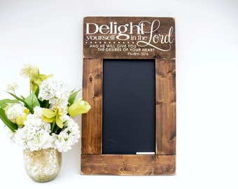 Rustic Wood Framed Chalkboard Christian Wall Decor Sign Message Center Memo Board - Delight Yourself In the Lord (#1307-S20)