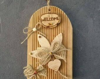 Welcome sign, Door, Türschmuck, entrance jewelry, Dekoschild,