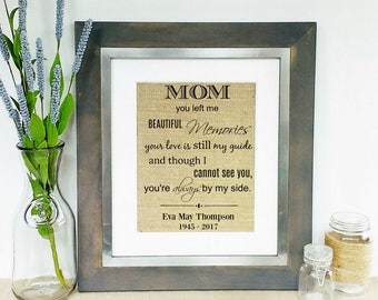 LOSS OF MOTHER - Memorial Gift Mom - Sympathy Gift Mother - Memorial Gift Sign - Sympathy Gifts - Death of Mom - In Memory of Loved One