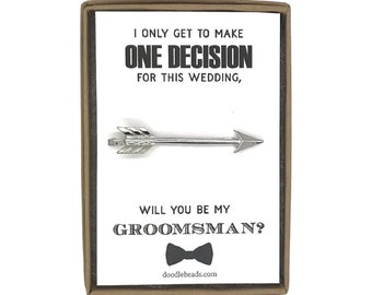 Groomsman Proposal,  Silver or Gold Arrow Tie Bar with card, I only get to make one decision for this wedding- Will you be my Groomsman?