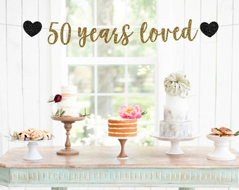 50 Years Loved Banner, 50th Anniversary Glitter Banner, Cheers To 50 Years, 50th Wedding Anniversary, 50th Anniversary Party Decorations