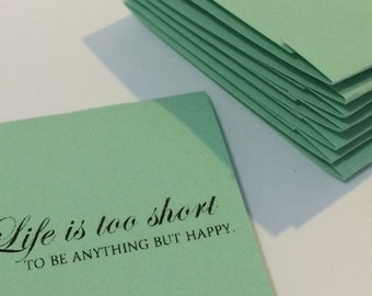 Life is Too Short to be Anything But Happy Inspirational Pastel Green Set of 10 Matchbook Mini Notepad Notebooks