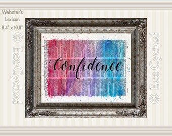 Confidence Inspirational Quote on Vintage Upcycled Dictionary Art Print Book Art Print Recycled meditation art gift positive affirmation