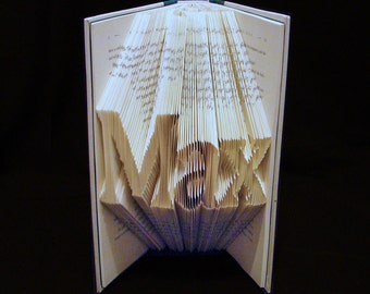 Max -- Names and People -- 3 Letters -- Folded Book Art Sculpture