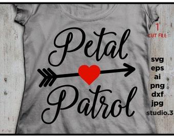 Petal Patrol svg, Wedding svg, Bridal svg, Team Bride PNG, Flower Girl svg, Cut Files Bride, Svg files for Cricut Svg and Silhouette Cameo