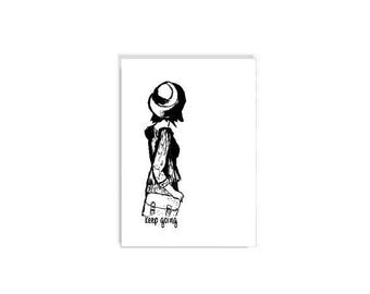 Illustration Poster -  Keep going, Black And White Art, Urban Art, Gift Ideas,Minimal decor, Inspirational decor