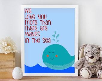 We love you more than the waves in the sea boys nursery nautical whale print//Boys nursery decor//Baby shower gift//Printable art