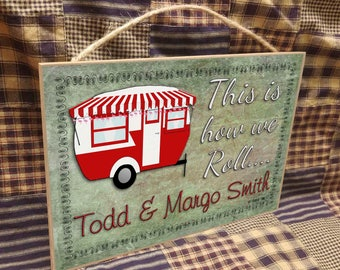 "Personalized This Is How We Roll Camper With Awning and Flamingo Lights Travel Trailer Sign 10.5""x7"" Camping Plaque"