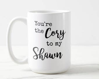 Boy Meets World | You're the Cory to my Shawn | Girl Meets World | 90s Throwback | Classic TV | OVERSIZED Mug