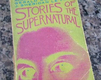 Stories of the Supernatural 1967 Anthology Selected and Edited by Betty M. Owen