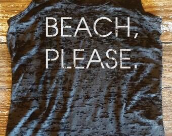 Beach, Please :)