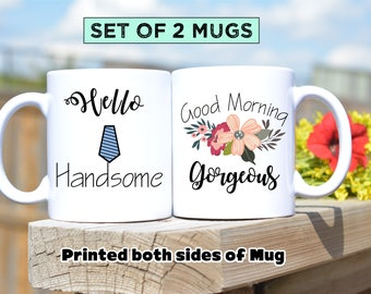Morning Gorgeous,Hello Handsome,Morning Beautiful,Handsome,Good Morning,Wedding Gift,Good Morning Mug,Wedding Mug set,Housewarming Gift,mug